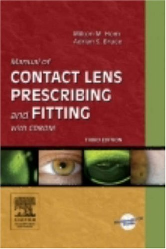 Manual of Contact Lens Prescribing and Fitting with CD-ROM