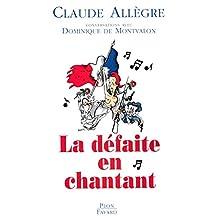 La défaite en chantant (French Edition)