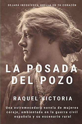 LA POSADA DEL POZO de Raquel Victoria
