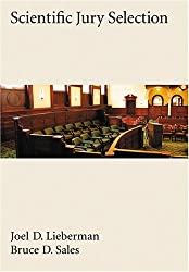 Scientific Jury Selection (Law and Public Policy: Psychology and the Social Sciences)