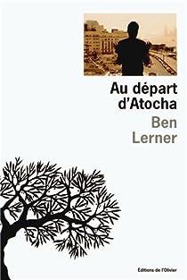 Au départ d'Atocha par Lerner