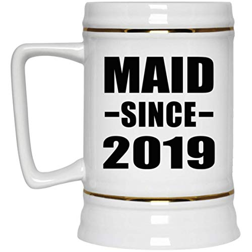 Maid Since 2019-22oz Beer Stein Ceramic Bar Mug Tankard - Gift for Friend Colleague Retirement Graduation Mother's Father's Day Birthday Anniversary -