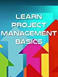 Learn Project Management Basics