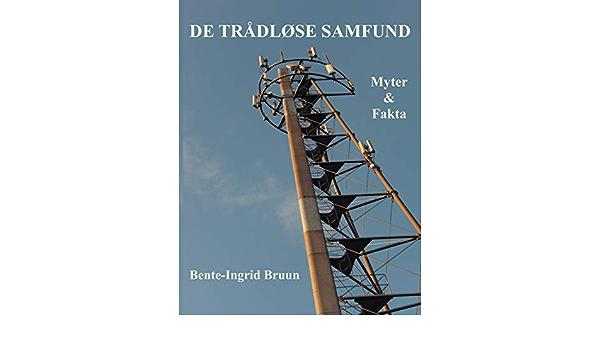 De trådløse samfund: Myter & fakta: Amazon.es: Bruun, Bente ...