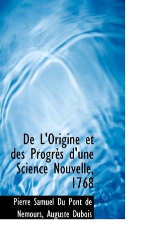 De L'Origine et des Progrès d'une Science Nouvelle, 1768 (French Edition) PDF
