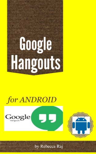 Google Hangouts for Android (English Edition)