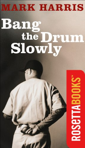 bang the drum slowly book