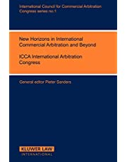 New Trends in the Development of International Commercial Arbitration and the Role of Arbitral and Other International Institutions, Vol. 1:7th International Arbitration, the Hague, Hamburg, 1982