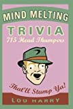 Mind Melting Trivia, Joe Rhatigan and Eric Berman, 1604333413