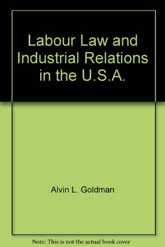Labour law and industrial relations in the United States of America