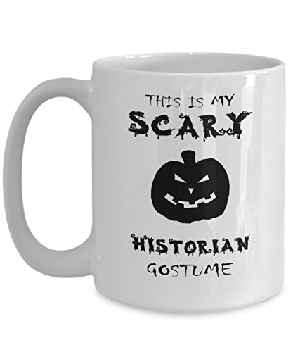 Halloween Coffee Mug - Scary Historian Costume - Gifts ideas for adults, women, kids in party eve with jokes and cupcakes - White Ceramic 11 Oz Mugs -