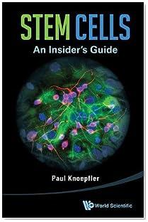 Stem Cells: An Insider