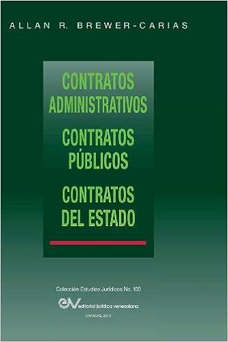 Contratos Administrativos. Contratos Publicos.Contratos del Estado (Spanish Edition) (Spanish)
