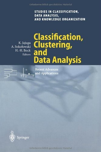 Download Classification, Clustering, and Data Analysis: Recent Advances and Applications (Studies in Classification, Data Analysis, and Knowledge Organization) Pdf