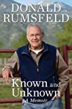 img - for BY Rumsfeld, Donald ( Author ) [{ Known and Unknown: A Memoir By Rumsfeld, Donald ( Author ) May - 29- 2012 ( Paperback ) } ] book / textbook / text book