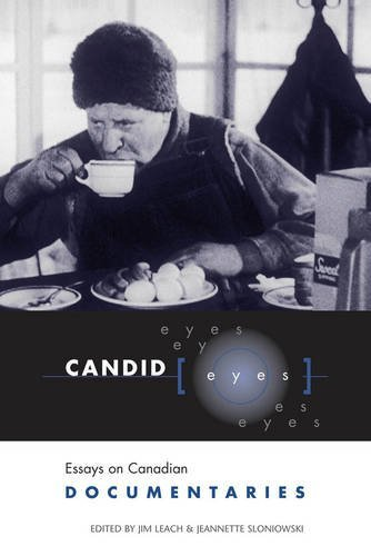 Candid Eyes: Essays on Canadian Documentaries (Heritage)