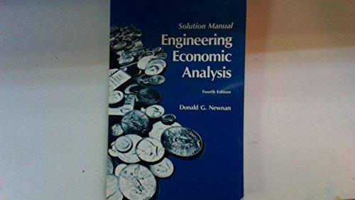 Engineering Economic Analysis: Solution Manual (Engineering Economic Analysis: Solution Manual)