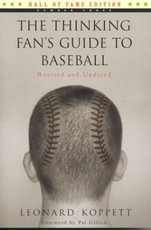 2004 Baseball Hall Of Fame - The Thinking Fan's Guide to Baseball (Hall of Fame Edition) by Leonard Koppett (2004-04-01)