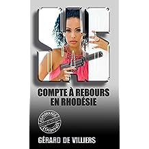 SAS 43 Compte à rebours en Rhodésie (French Edition)