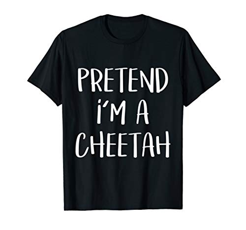 Pretend I'm A Cheetah Costume Funny Halloween Party -