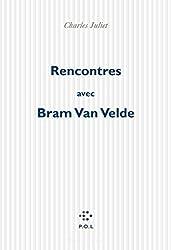 Rencontres avec Bram van Velde