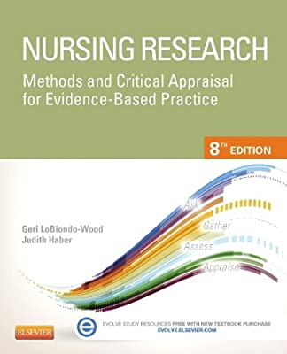 Nursing Research - Elsevier eBook on Intel Education Study (Retail Access Card): Methods and Critical Appraisal for Evidence-Based Practice, 8e