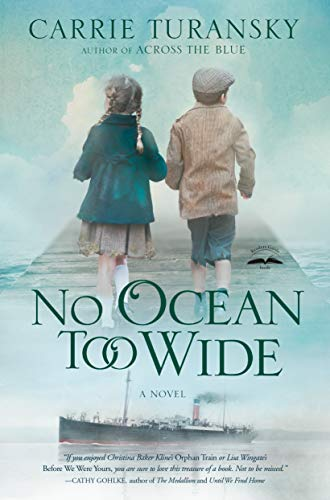 No Ocean Too Wide: A Novel (Mcallister Family) by [Turansky, Carrie]