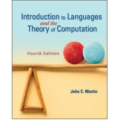 Read Online Introduction to Languages and the Theory of Computation [Hardcover] [2010] (Author) John Martin PDF