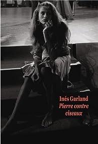 Pierre contre Ciseaux par Inès Garland
