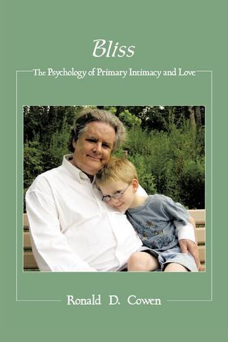 Bliss: The Psychology of Primary Intimacy and Love