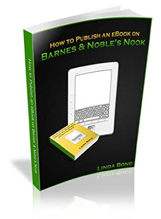How to Publish an eBook on Barnes & Nobles Nook (English Edition ...