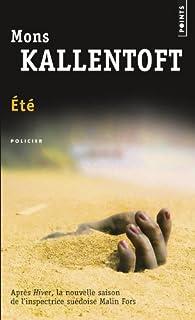 Été : roman, Kallentoft, Mons