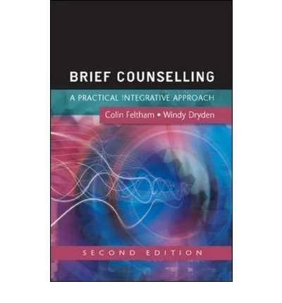Download [(Brief Counselling: A Practical Guide for Beginning Practitioners)] [Author: Colin Feltham] published on (March, 2006) pdf epub