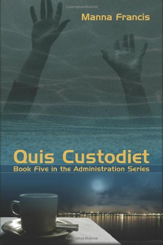 Quis Custodiet (Administration) Manna Francis