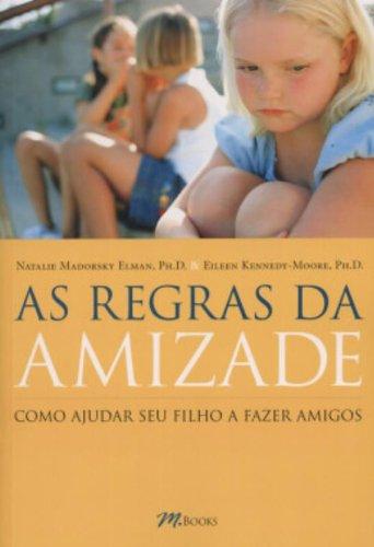 Download As Regras Da Amizade (Em Portuguese do Brasil) PDF