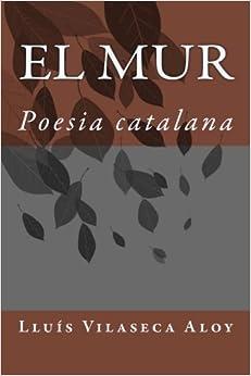 El mur: Poesia catalana