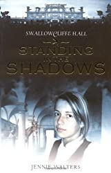 Standing in the Shadows (Swallowcliffe Hall Trilogy)