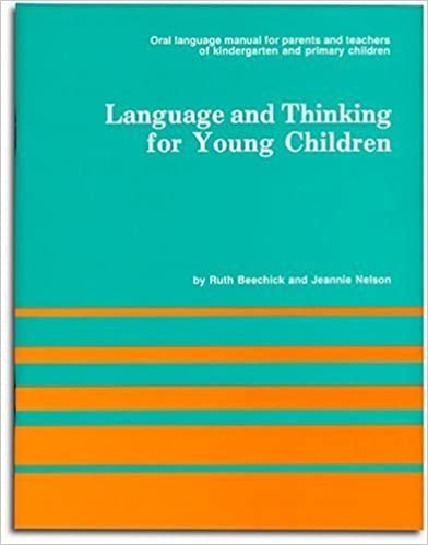 Language and Thinking for Young Children by Ruth Beechick (1988-01-04)