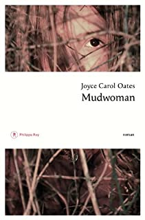 Mudwoman : roman, Oates, Joyce Carol