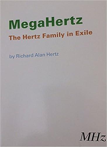 MegaHertz The Hertz Family In Exile Richard Alan 9780964016583 Amazon Books