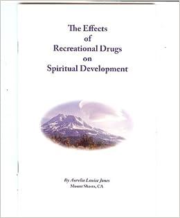 The Effects of Recreational Drugs on Spiritual Development: Aurelia