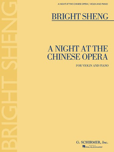 Download A NIGHT AT THE CHINESE OPERA FOR VIOLIN AND PIANO ebook