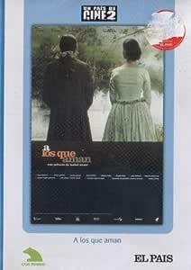 A Los Que Aman [DVD]: Amazon.es: Isabel Coixet, Monica Bellucci, Christopher Thompson, Albert Pla, Julio Núñez, Patxi Freytez, Olalla Moreno: Cine y Series TV