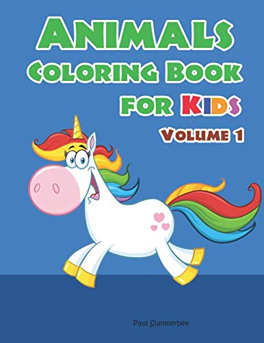Animals Coloring Book for Kids: Children Coloring Workbooks for Kids Ages 2-4, 4-8, Boys, Girls and Toddlers. (Volume 1) (Multilingual Animals Coloring Books)