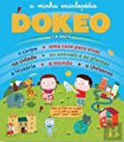 img - for A Minha Enciclop dia Dokeo dos 3 aos 6 anos (Portuguese Edition) book / textbook / text book