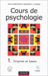 Cours de psychologie, tome 1 : Origines et bases par /Richard