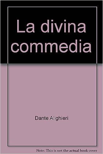 La Divina Commedia | Dante Ali...