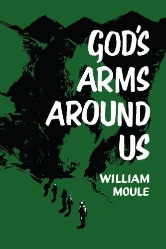 God's Arms Around Us by William R. Moule (2010-05-11)