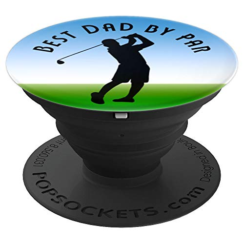 (Golf Dad Saying Best By Par Swing Green Golfing Father Club - PopSockets Grip and Stand for Phones and Tablets)