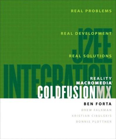Reality Macromedia ColdFusion MX: J2EE Integration by Pearson Education